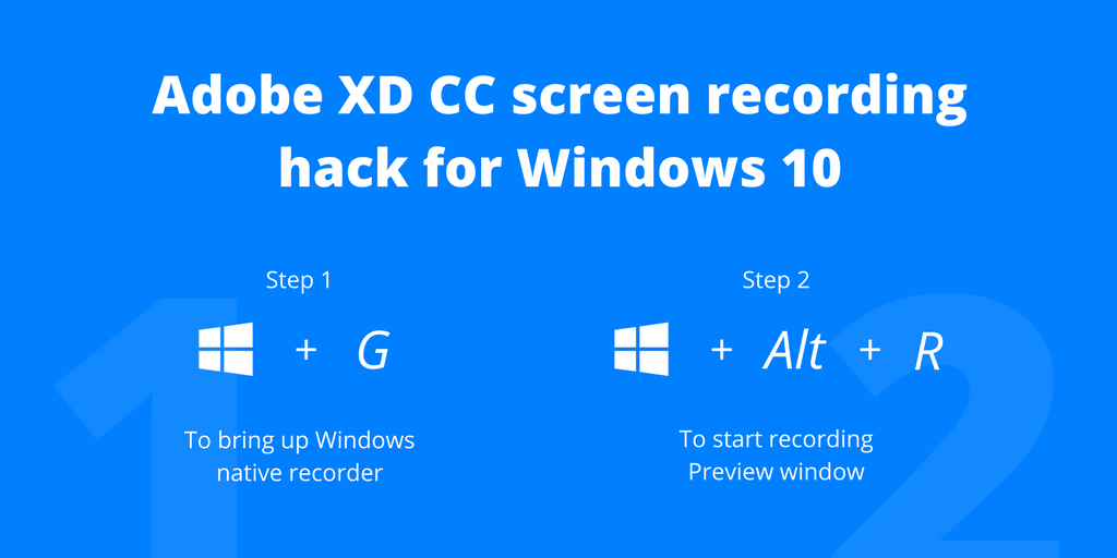 Adobe XD Windows screen recording hack for Windows 10